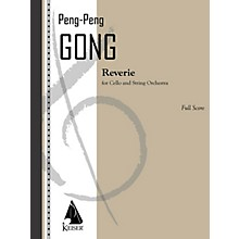 Lauren Keiser Music Publishing Reverie for Cello and String Orchestra - Score LKM Music Series Softcover by Peng Peng Gong