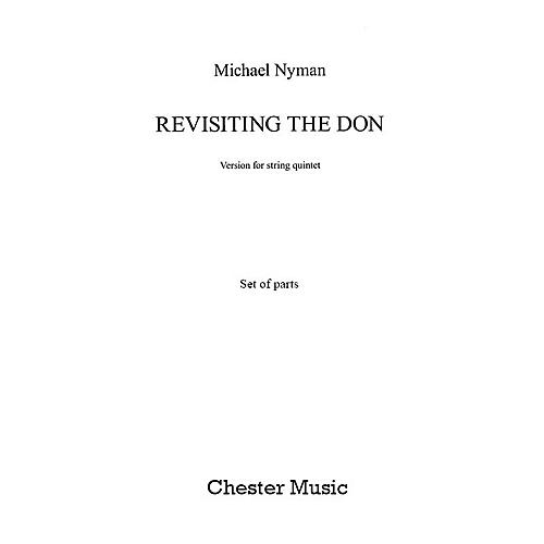 Chester Music Revisiting the Don (String Quintet - Parts) Music Sales America Series Composed by Michael Nyman