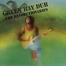 Revolutionaries - Green Bay