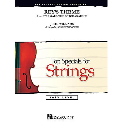 Hal Leonard Rey's Theme from Star Wars: The Force Awakens Easy Pop Specials For Strings