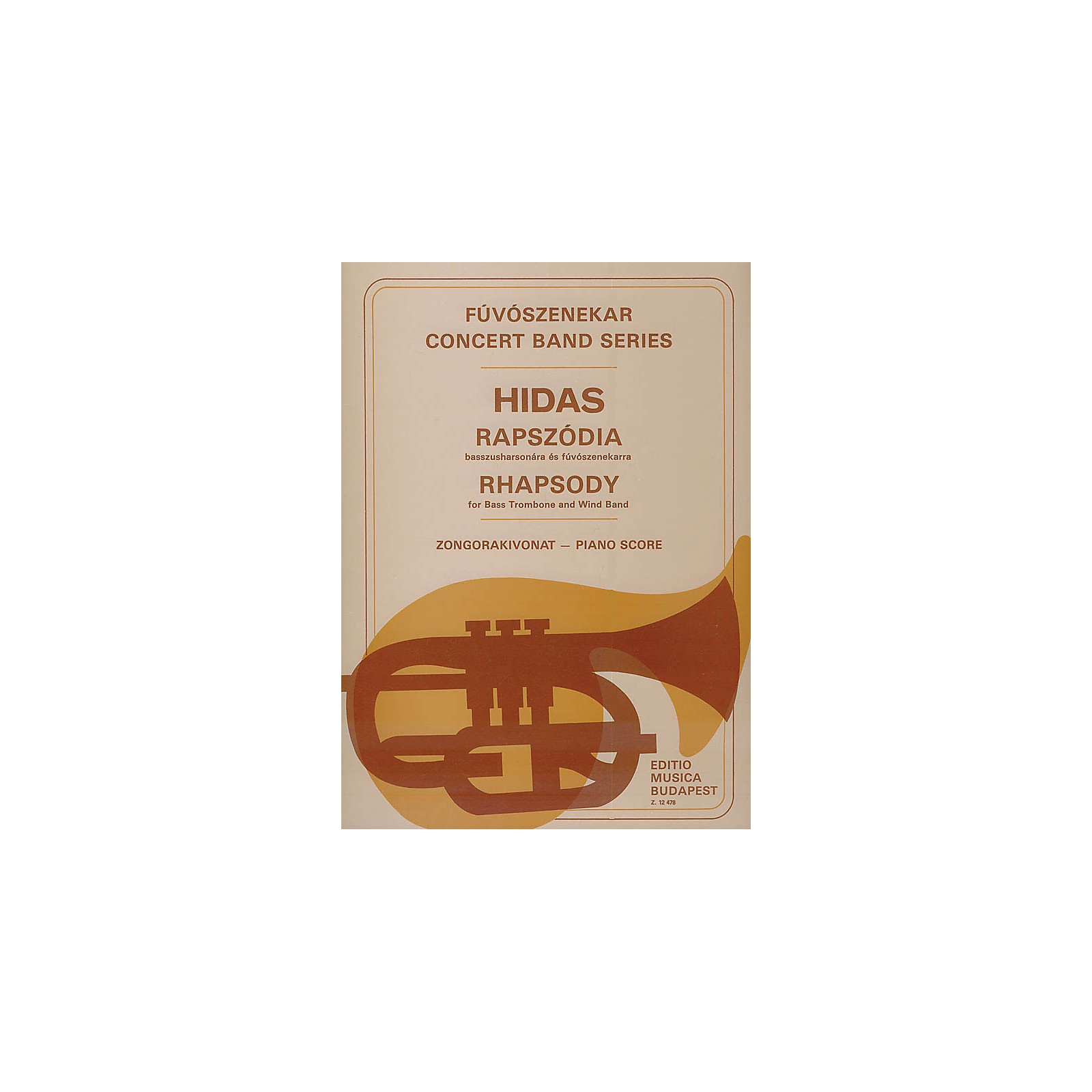 Editio Musica Budapest Rhapsody for Bass Trombone and Wind Band EMB Series by Frigyes Hidas