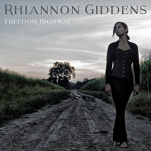 Alliance Rhiannon Giddens - Freedom Highway