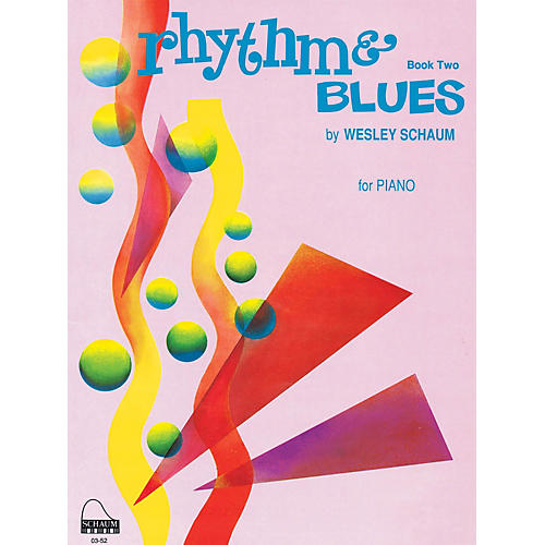 SCHAUM Rhythm & Blues, Bk 2 Educational Piano Series Softcover