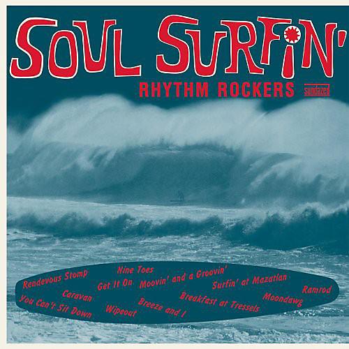 Alliance Rhythm Rockers - Soul Surfin [Blue Vinyl]