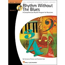 Hal Leonard Rhythm Without The Blues - A Comprehensive Rhythm Program For Musicians Book/CD Volume 2 Hal Leonard Student Piano Library