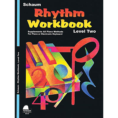 SCHAUM Rhythm Workbook (Level 2) Educational Piano Book by Wesley Schaum (Level Elem)