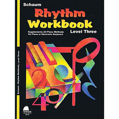 SCHAUM Rhythm Workbook (Level 3) Educational Piano Book by Wesley Schaum (Level Early Inter)