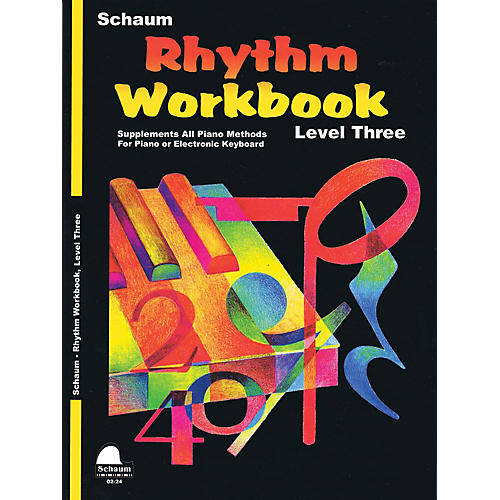 SCHAUM Rhythm Workbook (Level 3) Educational Piano Book by Wesley Schaum (Level Early Inter)
