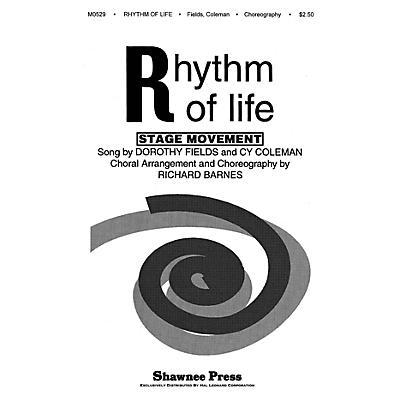 Shawnee Press Rhythm of Life TTBB Arranged by Richard Barnes