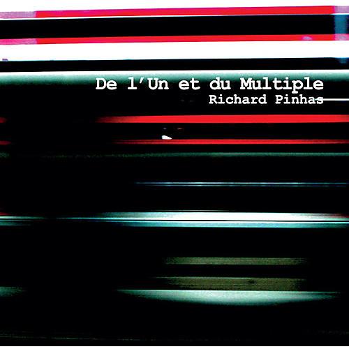 Alliance Richard Pinhas - De L'un Et Du Multiple