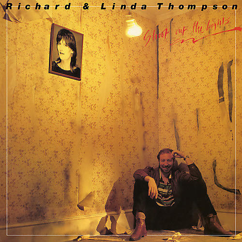 Alliance Richard Thompson & Linda - Shoot Out The Lights