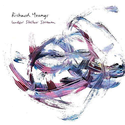 Alliance Richard Youngs - Under Stellar Stream