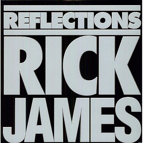 Alliance Rick James - Reflections: Greatest Hits