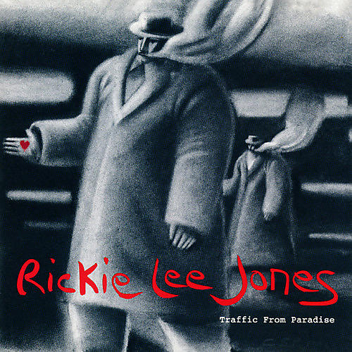 Alliance Rickie Lee Jones - Traffic from Paradise