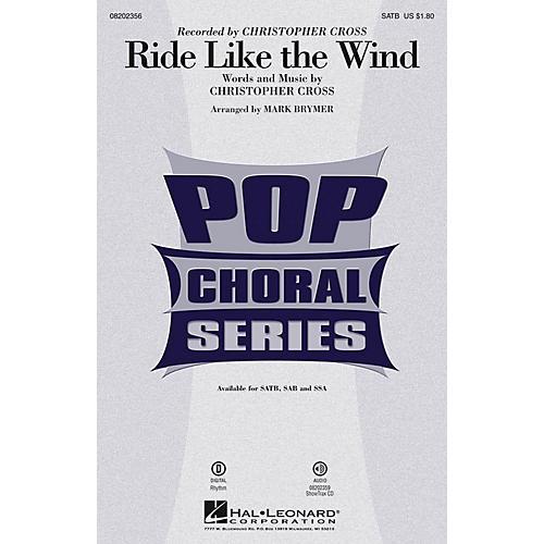 Hal Leonard Ride Like the Wind SAB by Christopher Cross Arranged by Mark Brymer