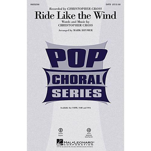 Hal Leonard Ride Like the Wind SATB by Christopher Cross arranged by Mark Brymer