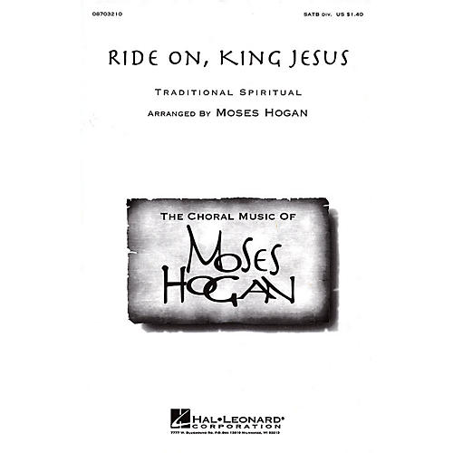 Hal Leonard Ride On, King Jesus SATB Divisi arranged by Moses Hogan