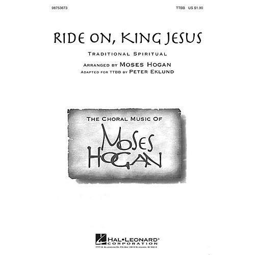 Hal Leonard Ride On, King Jesus TTBB arranged by Moses Hogan