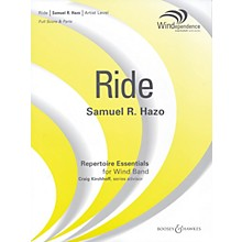 Boosey and Hawkes Ride (Score Only) Concert Band Level 5 Composed by Samuel R. Hazo
