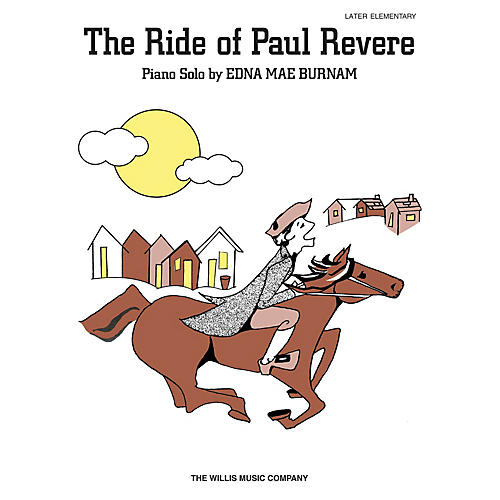 Willis Music Ride of Paul Revere (Later Elem Level) Willis Series by Edna Mae Burnam