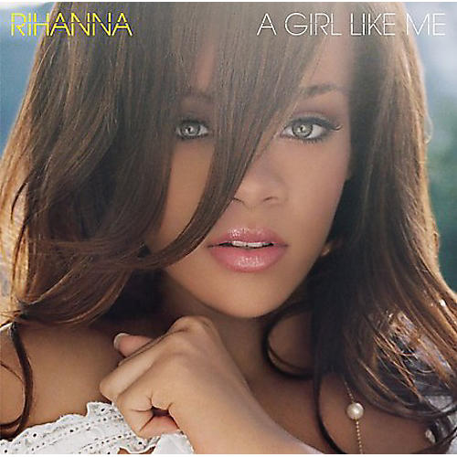 Alliance Rihanna - Girl Like Me