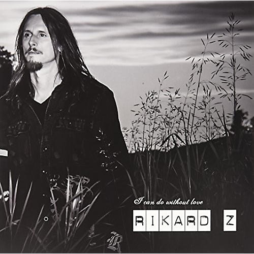 Alliance Rikard Z - I Can Do Without Love