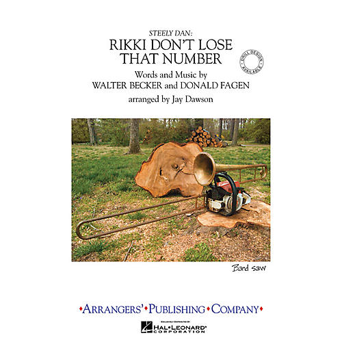 Arrangers Rikki Don't Lose That Number Marching Band Level 3.5 by Steely Dan Arranged by Jay Dawson