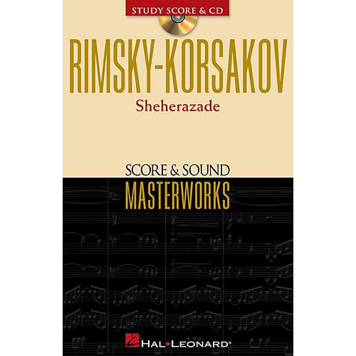 Hal Leonard Rimsky-Korsakov - Sheherazade Study Score with CD Series Softcover with CD by Nikolai Rimsky-Korsakov