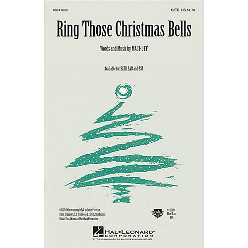 Hal Leonard Ring Those Christmas Bells SAB Composed by Mac Huff