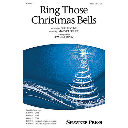 Shawnee Press Ring Those Christmas Bells TTBB by Mormon Tabernacle Choir arranged by Ryan Murphy