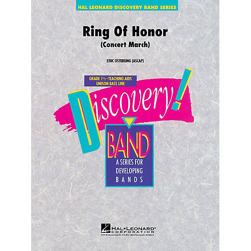 Hal Leonard Ring of Honor Concert Band Level 1.5 Composed by Eric Osterling