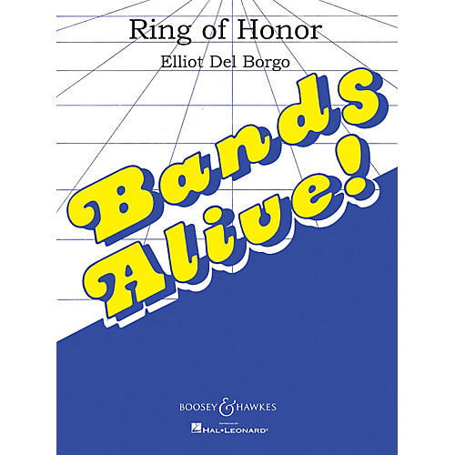 Boosey and Hawkes Ring of Honor (Score and Parts) Concert Band Composed by Elliot Del Borgo
