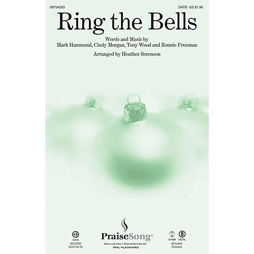 PraiseSong Ring the Bells SATB arranged by Heather Sorenson