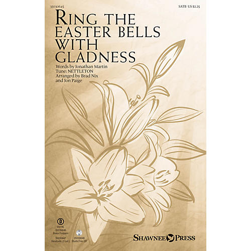 Shawnee Press Ring the Easter Bells with Gladness Studiotrax CD Arranged by Jon Paige