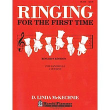 Shawnee Press Ringing for the First Time Handbell Method (3 Octaves of Handbells) HANDBELLS (2-3) by D. L. McKechnie