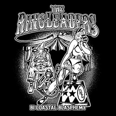 Ringleaders - Bi-coastal Blasphemy