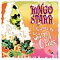 Alliance Ringo Starr - I Wanna Be Santa Claus thumbnail