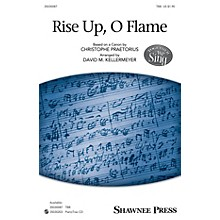 Shawnee Press Rise Up, O Flame (Together We Sing Series) TBB arranged by David M. Kellermeyer