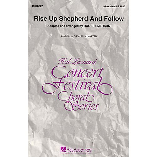 Hal Leonard Rise Up Shepherd and Follow TTB Arranged by Roger Emerson