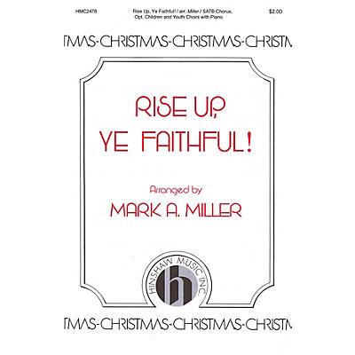 Hinshaw Music Rise Up, Ye Faithful SATB/Childrens Choir arranged by Mark A. Miller