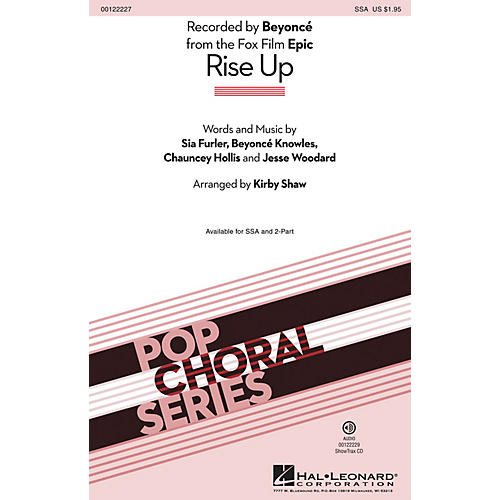 Hal Leonard Rise Up (from Epic) 2-Part by Beyonce Arranged by Kirby Shaw