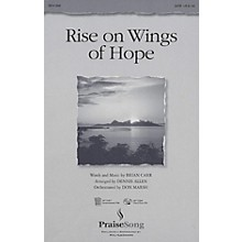 PraiseSong Rise on Wings of Hope SATB arranged by Dennis Allen