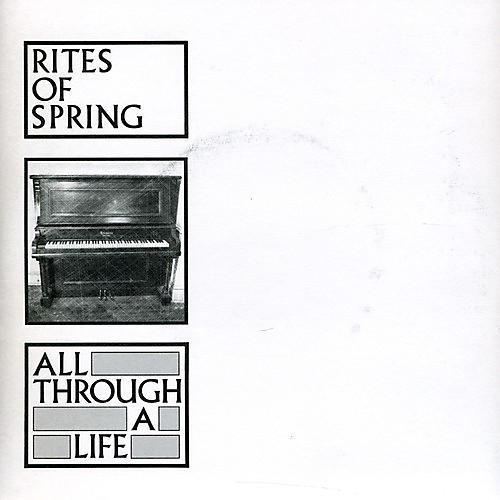 Alliance Rites of Spring - All Through a Life