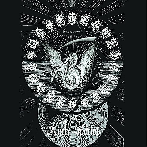 Alliance Rites of Thy Degringolade - Arch Spatial