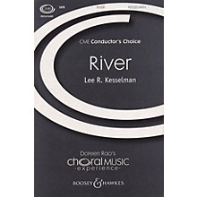 Boosey and Hawkes River (CME Conductor's Choice) SATB Divisi composed by Lee Kesselman