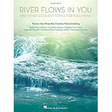 Hal Leonard River Flows In You And Other Eloquent Songs For Solo Piano