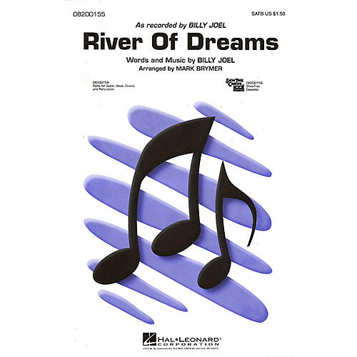 Hal Leonard River of Dreams 2-Part by Billy Joel Arranged by Mark Brymer
