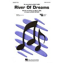 Hal Leonard River of Dreams SAB by Billy Joel Arranged by Mark Brymer