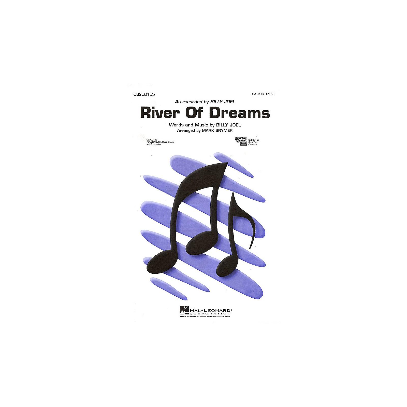 Hal Leonard River of Dreams SATB by Billy Joel arranged by Mark Brymer