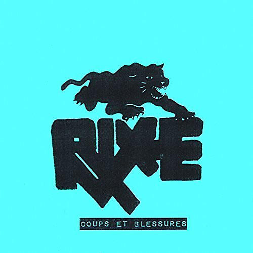 Alliance Rixe - Coups Et Blessures